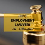The 7 Best Employment Lawyers in Ireland