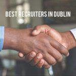 The 5 Best Recruiters in Dublin