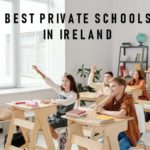 The 5 Best Private Schools in Ireland