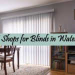 The 5 Best Shops for Blinds in Waterford